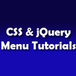 30 Highly Useful CSS and jQuery Menu Tutorials