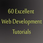 60 Excellent Web Development Tutorials