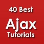 40 Best Ajax Tutorials