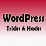 55 Best WordPress Tricks And Hacks