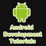 40 Must See Android Development Tutorials