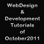 15 Best Web Design And Development Tutorials Of October 2011